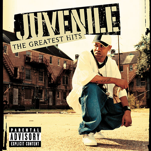 Greatest Hits von Juvenile