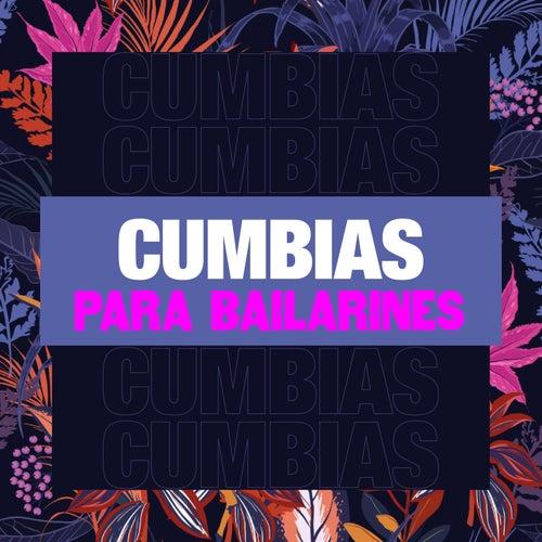 Cumbias Para Bailarines by Various Artists
