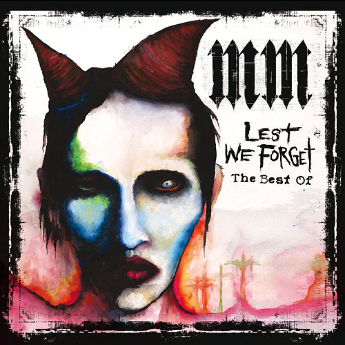 Lest We Forget (The Best Of) de Marilyn Manson
