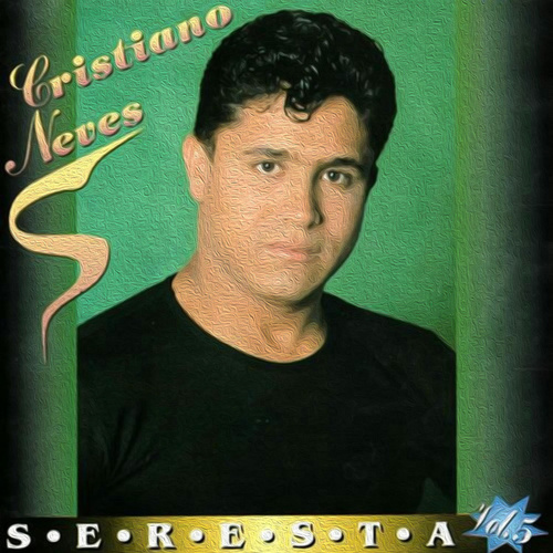 Seresta, Vol. 5 by Cristiano Neves