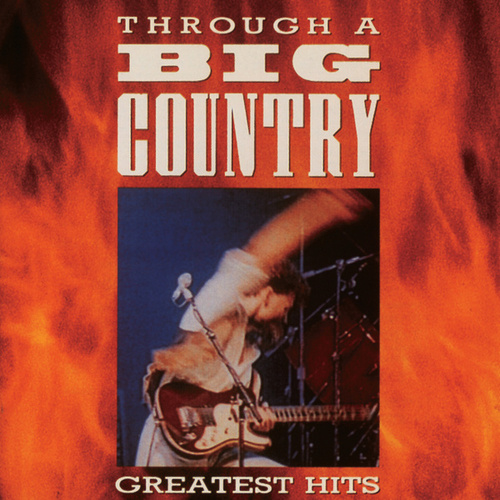 Through A Big Country de Big Country