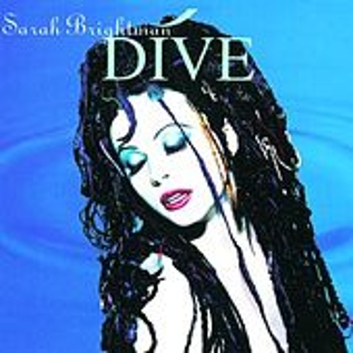 Dive by Sarah Brightman