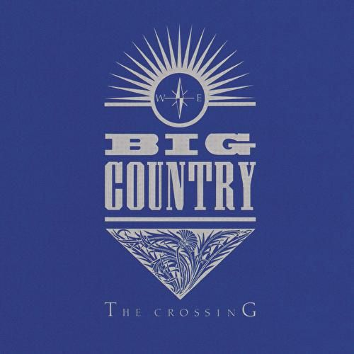 The Crossing de Big Country