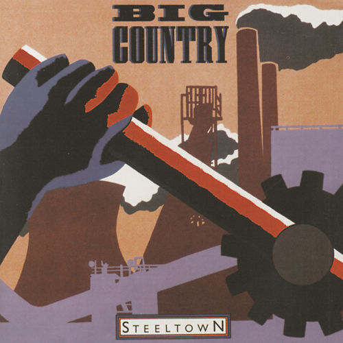 Steeltown de Big Country