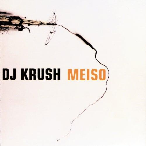 Meiso von Dj Krush