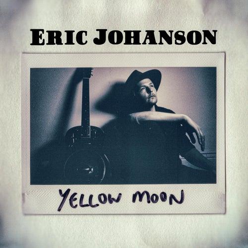 Yellow Moon de Eric Johanson