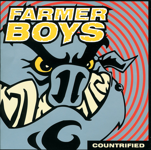 Countrified von The Farmer Boys