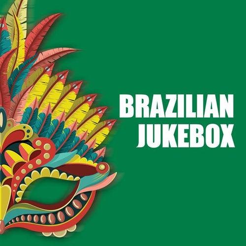 Brazilian Jukebox by Various Artists