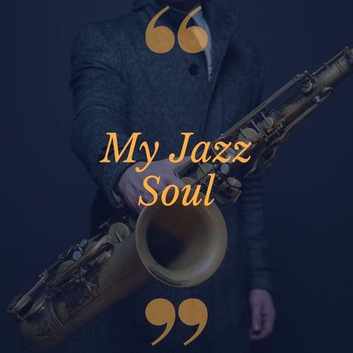 My Jazz Soul von Various Artists