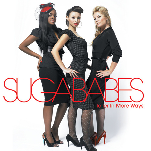 Taller In More Ways de Sugababes