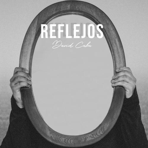 Reflejos (Cover) de David Caba