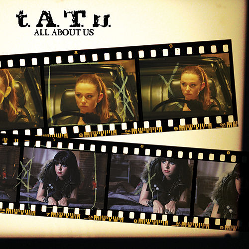 All About Us by T.A.T.U.