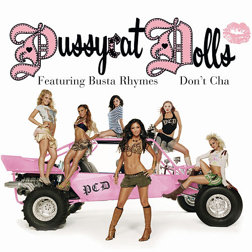 Don't Cha (Remixes) von Pussycat Dolls