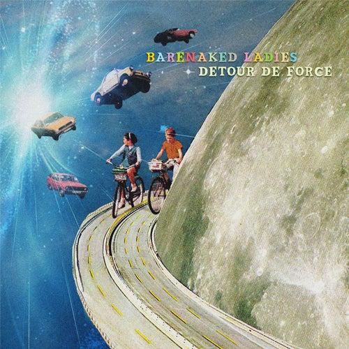 Detour de Force by Barenaked Ladies