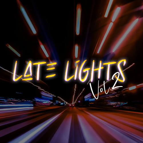 Late Lights Vol. 2 by Various Artists