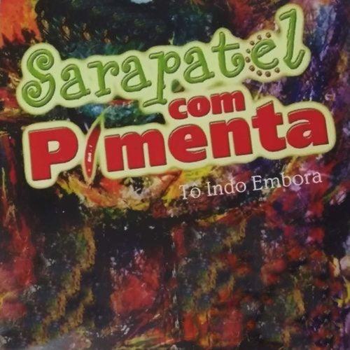 Tô Indo Embora von Sarapatel com Pimenta