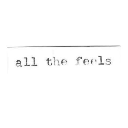 all the feels by Various Artists
