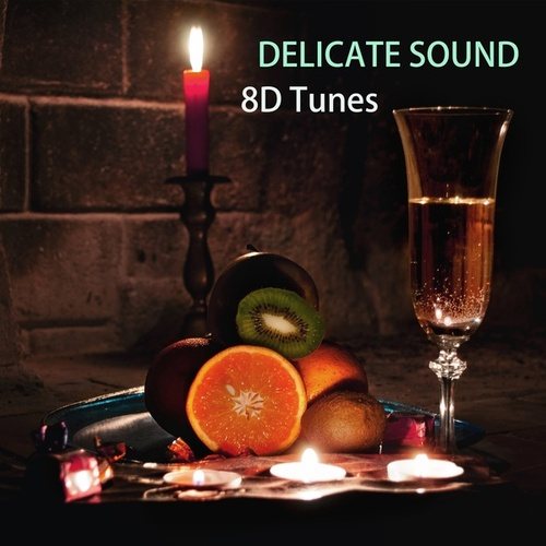 Delicate Sound by 8D Tunes