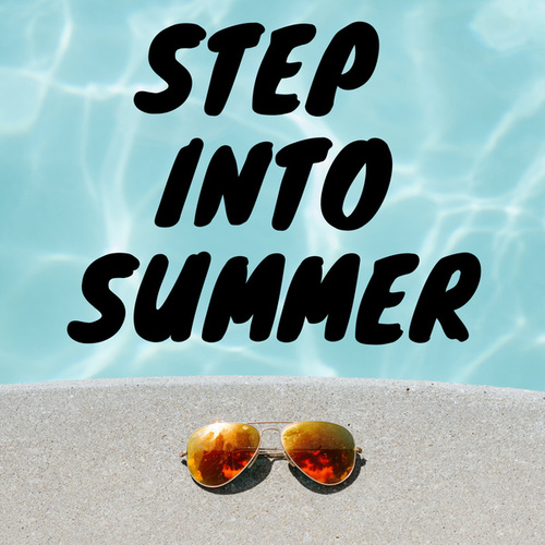 Step Into Summer by Various Artists