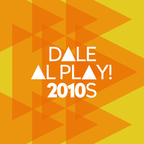 Dale al play!: 2010s de Various Artists