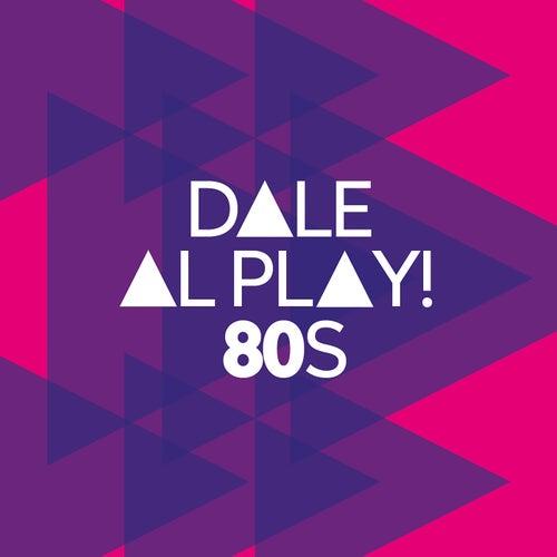 Dale al play!: 80s de Various Artists