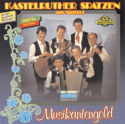 Musikantengold von Kastelruther Spatzen
