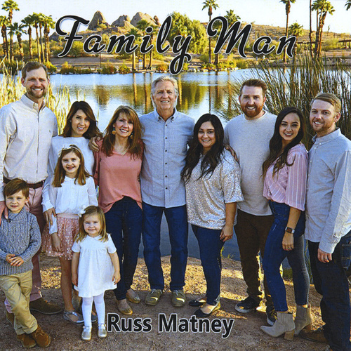 Family Man by Russ Matney
