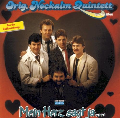 Mein Herz sagt ja ... von Nockalm Quintett