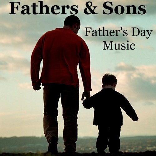 Fathers & Sons Father's Day Music von Antonio Paravarno