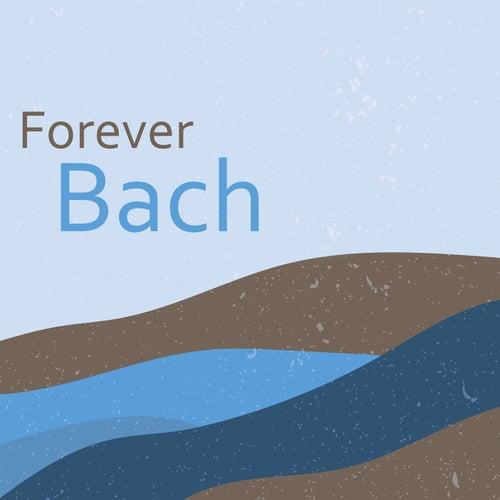 Forever Bach de Johann Sebastian Bach