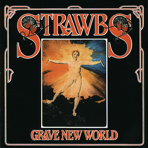 Grave New World de The Strawbs
