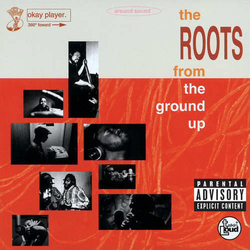 From The Ground Up de The Roots