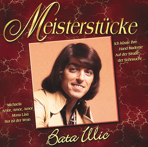 Bata Illic/Star Gold-Die Grossen Erfolge de Bata Illic