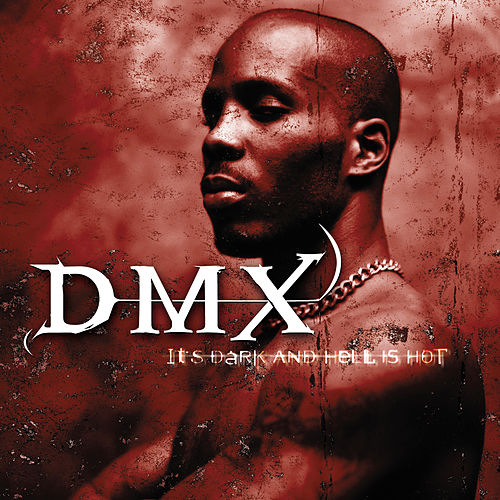 It's Dark And Hell Is Hot (Enhanced Reissue) von DMX