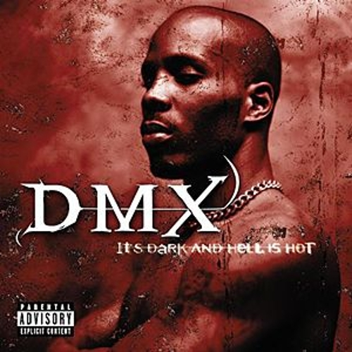 It's Dark And Hell Is Hot von DMX