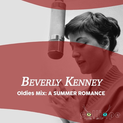 Oldies Mix: A Summer Romance by Beverly Kenney