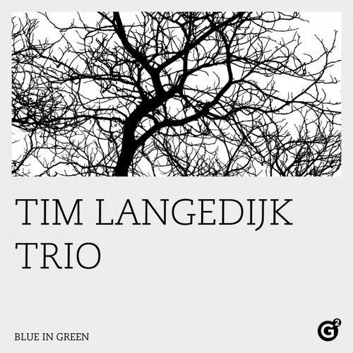 Blue in Green von Tim Langedijk
