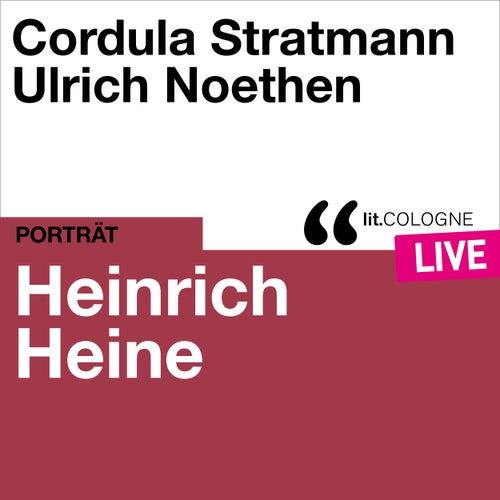 Heinrich Heine - lit.COLOGNE live von Heinrich Heine