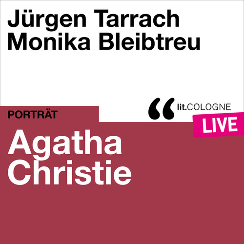 Agatha Christie - lit.COLOGNE live von Agatha Christie