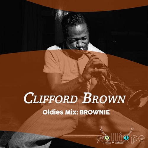 Oldies Mix: Brownie de Clifford Brown