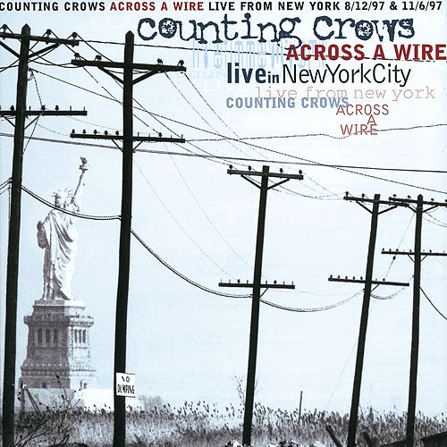 Across a Wire: Live In New York City de Counting Crows