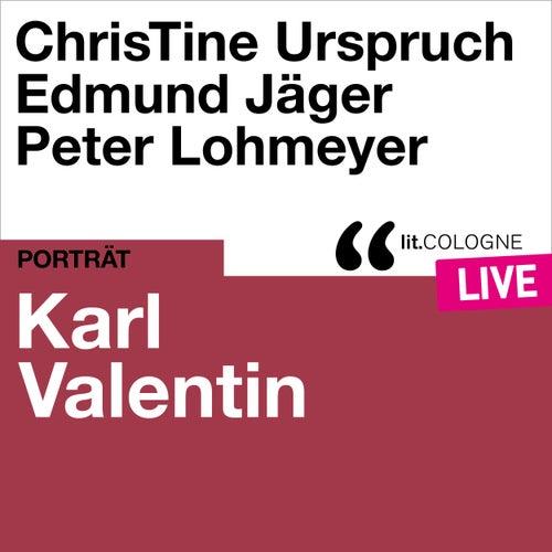 Karl Valentin - lit.COLOGNE live von Karl Valentin