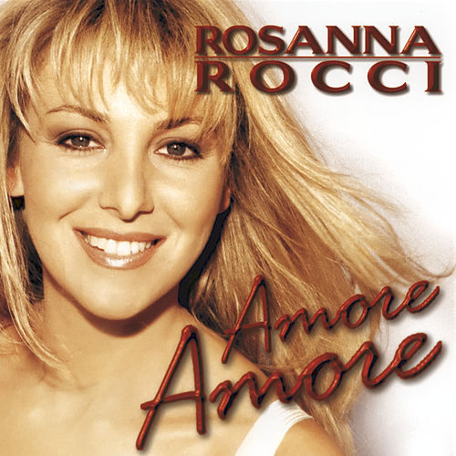 Amore Amore by Rosanna Rocci