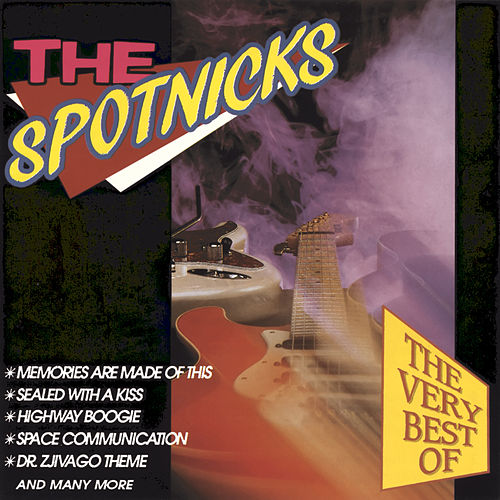 The Very Best Of The Spotnicks de The Spotnicks
