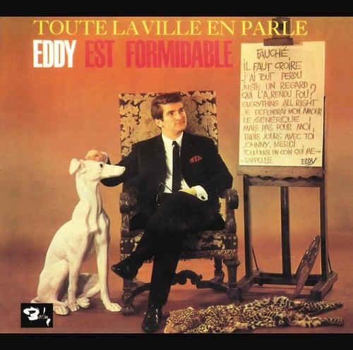Toute La Ville En Parle...Eddy Est Formidable de Eddy Mitchell