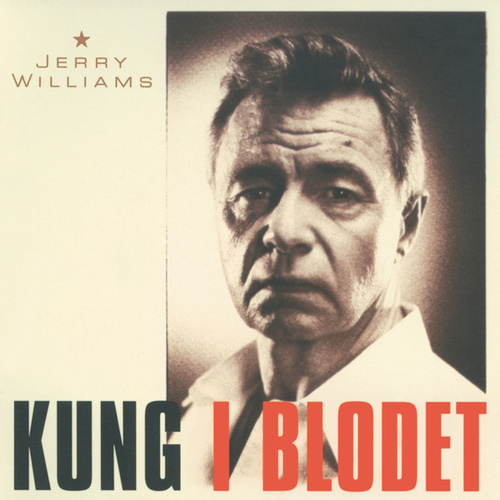 Kung i blodet by Jerry Williams