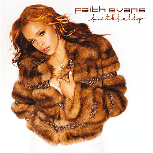 Faithfully von Faith Evans
