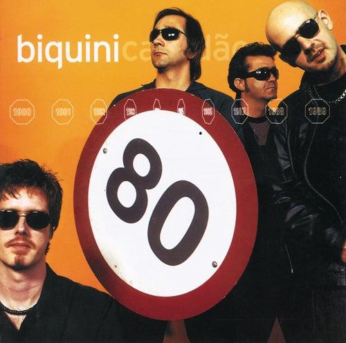 80 von Biquini Cavadão