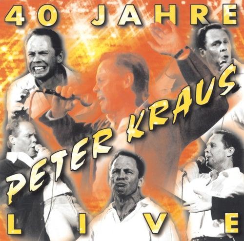 40 Jahre Live von Peter Kraus