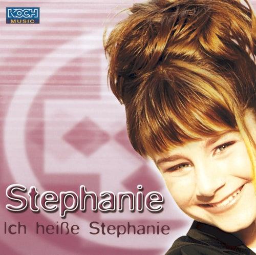 Ich heiße Stephanie by Stephanie